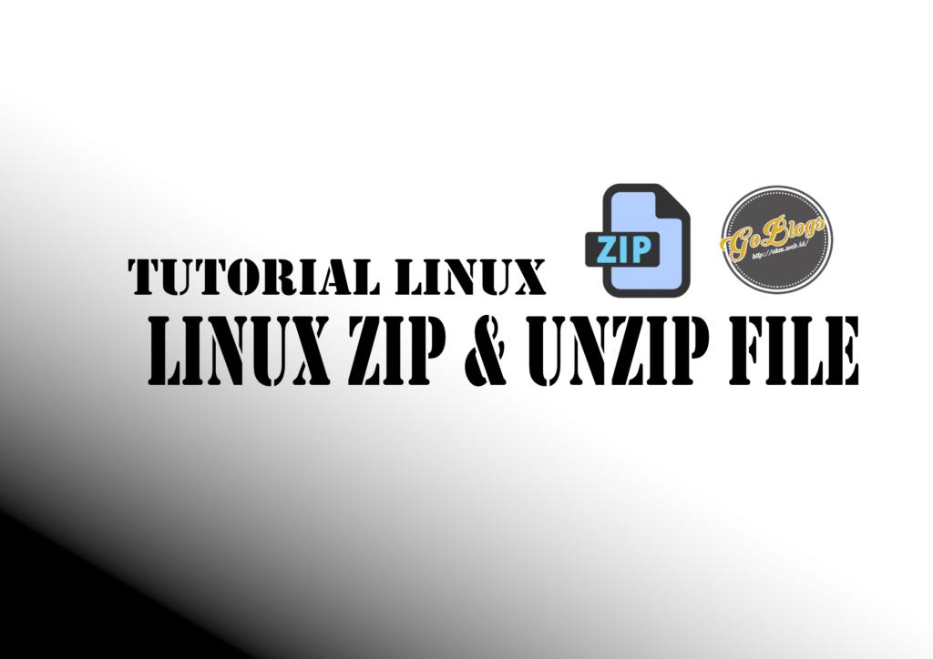 Cara Compress dan Decompress Zip di Linux
